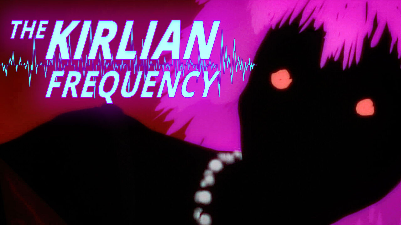 The Kirlian Frequency on Netflix AUS/NZ