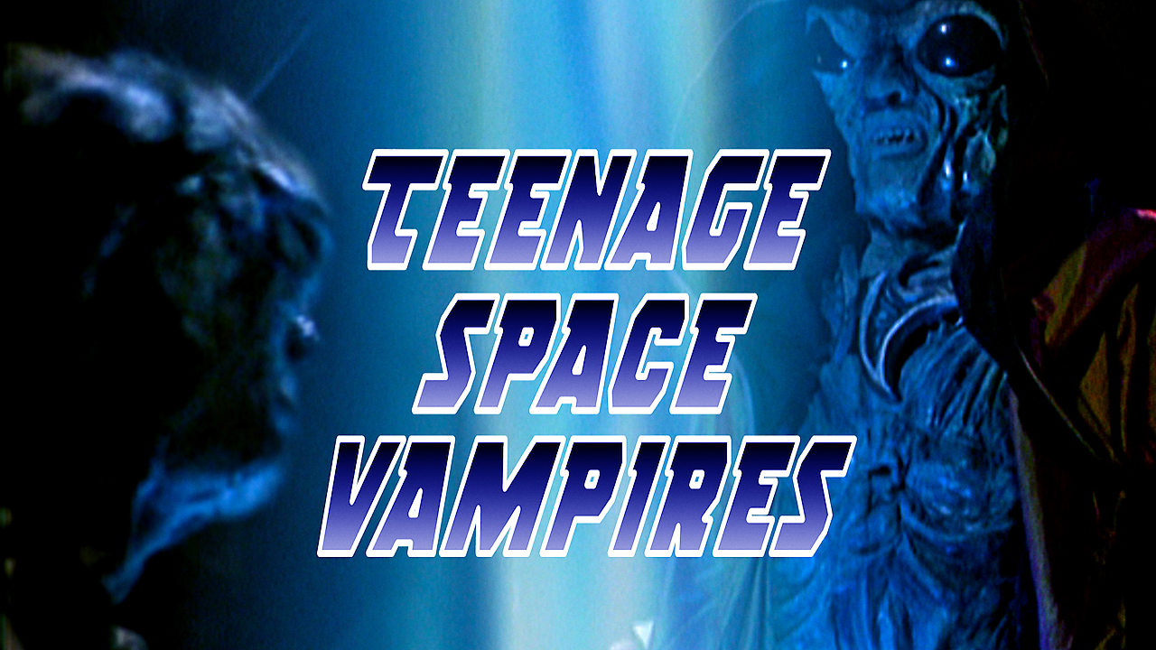 Teenage Space Vampires on Netflix AUS/NZ