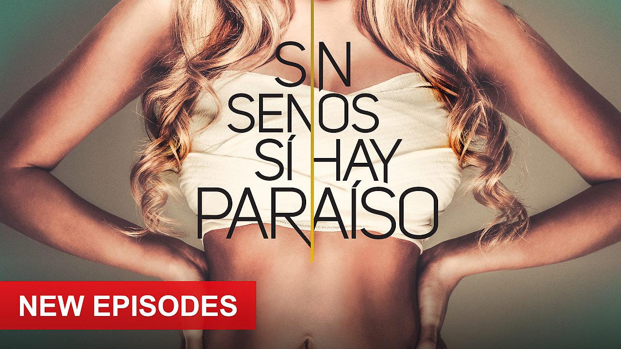 Sin senos sí hay paraíso on Netflix AUS/NZ