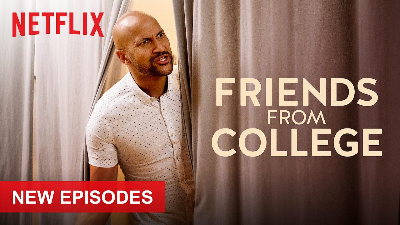Friends from College on Netflix AUS/NZ