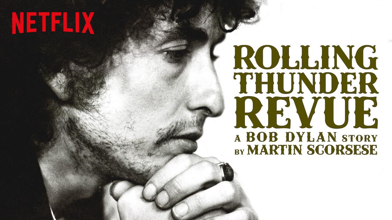 Rolling Thunder Revue: A Bob Dylan Story by Martin Scorsese on Netflix AUS/NZ