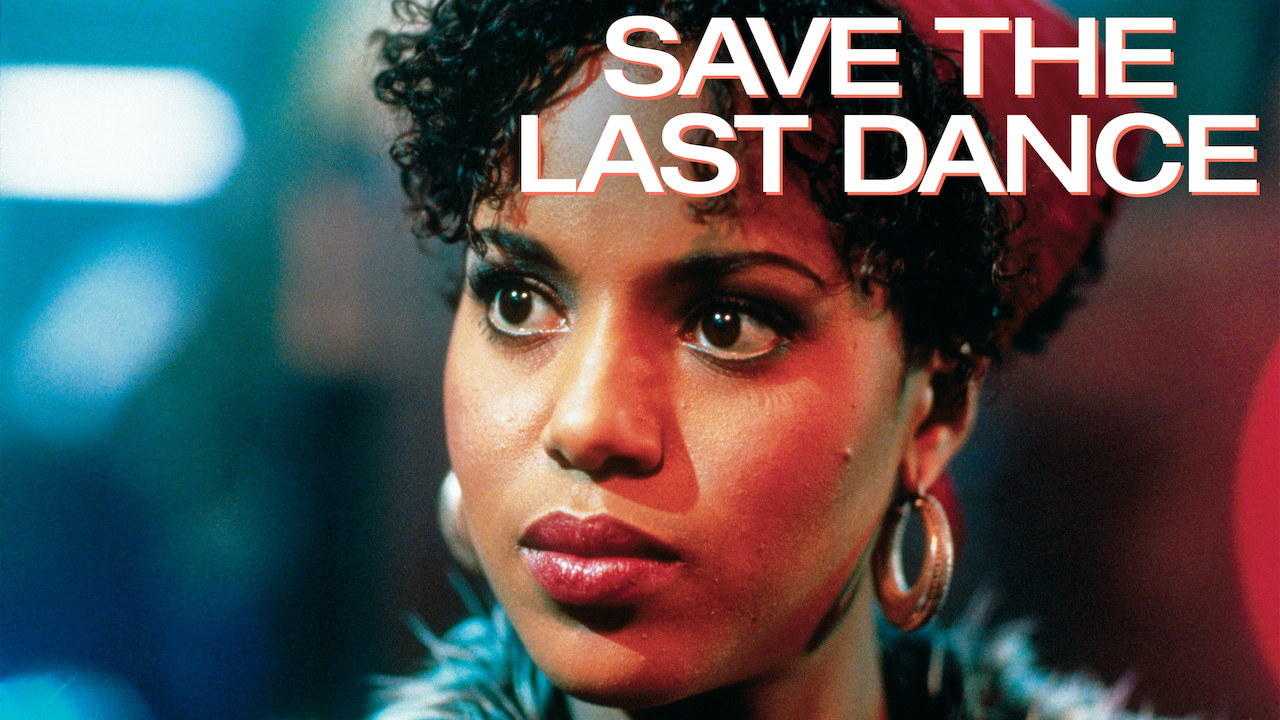 Is 'Save the Last Dance' available to watch on Netflix in