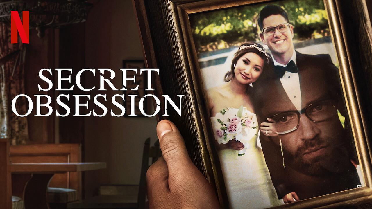 Secret Obsession on Netflix AUS/NZ