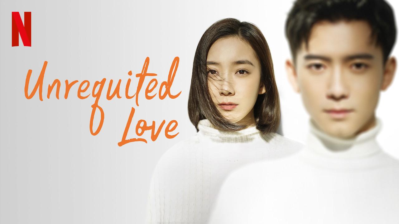 Unrequited Love on Netflix AUS/NZ