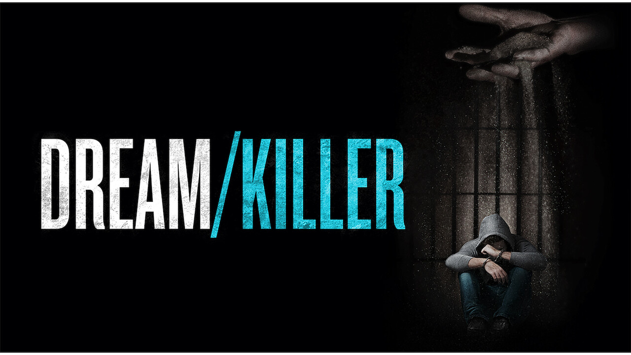 Dream/Killer on Netflix AUS/NZ