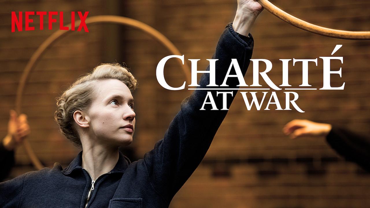 Charité at War on Netflix AUS/NZ