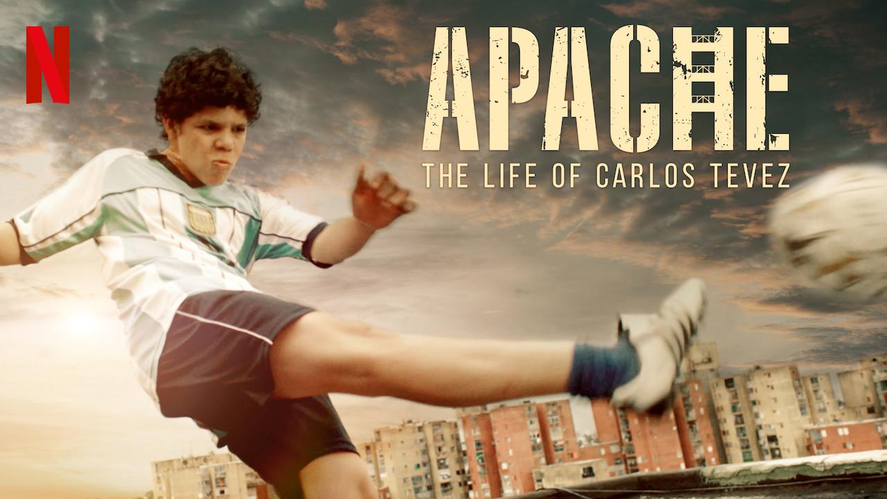 Apache: The Life of Carlos Tevez on Netflix AUS/NZ
