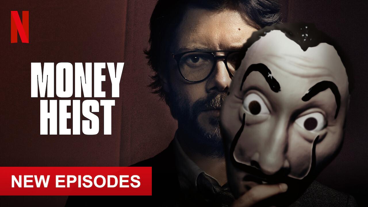 Is 'Money Heist' (aka 'La casa de papel') available to watch on