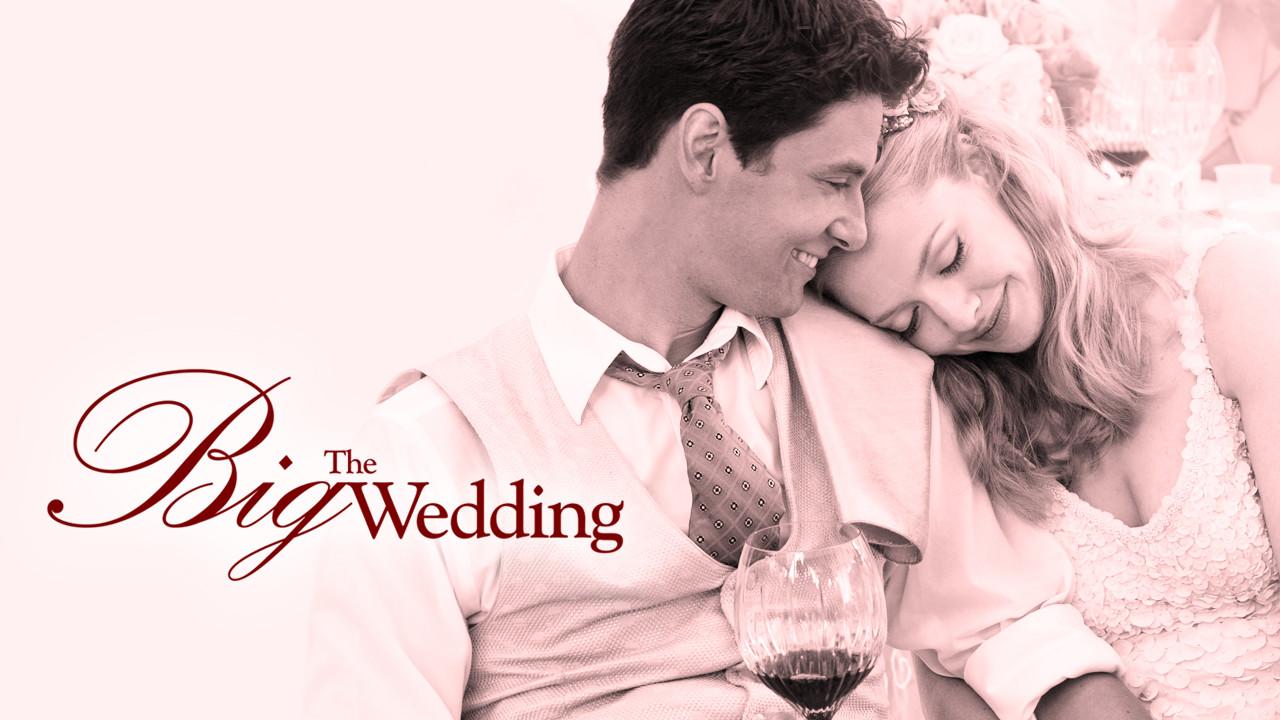 The Big Wedding on Netflix AUS/NZ