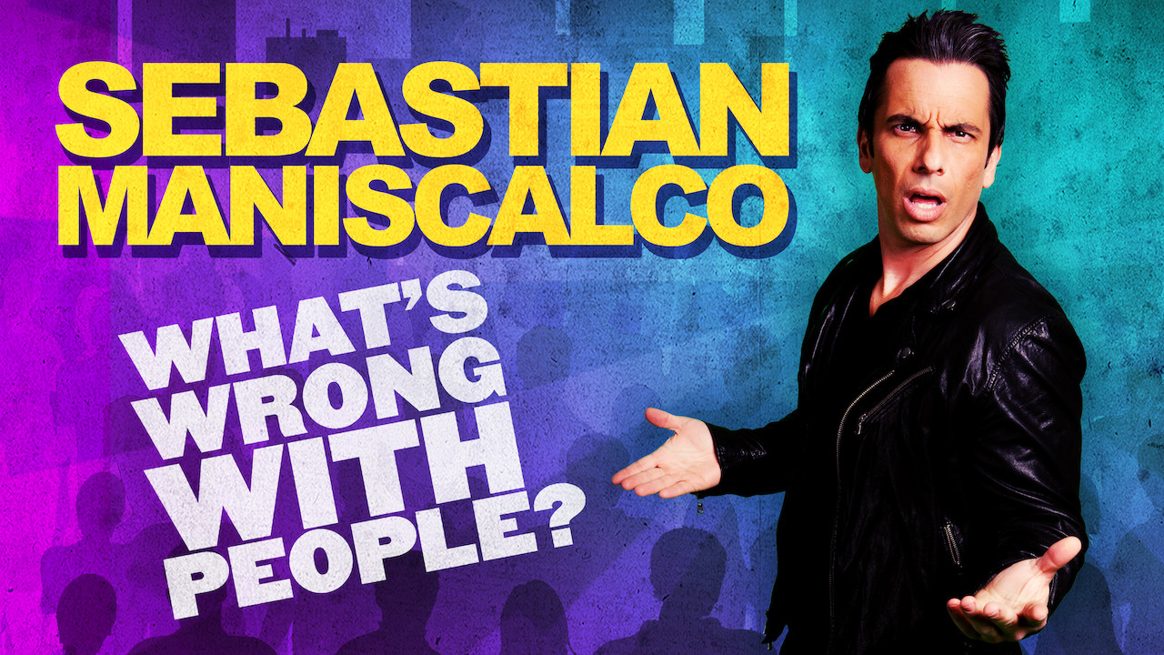 Sebastian Maniscalco: What's Wrong with People? on Netflix AUS/NZ
