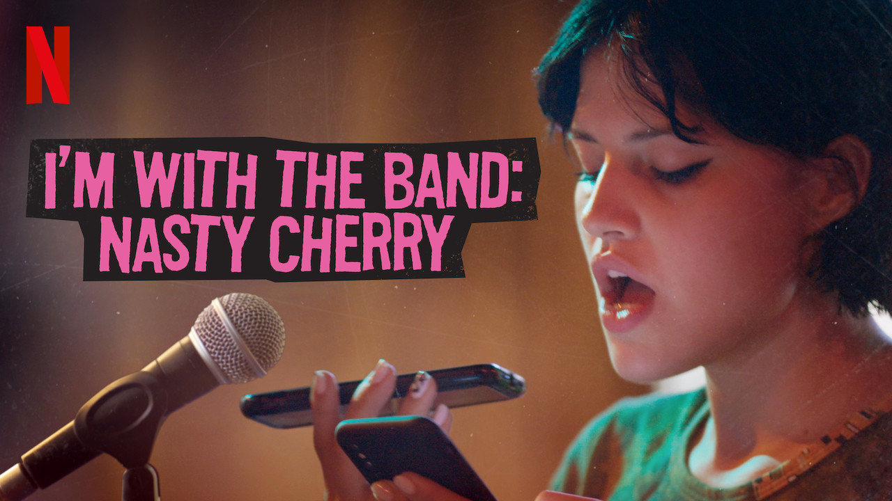 I'm with the Band: Nasty Cherry on Netflix AUS/NZ