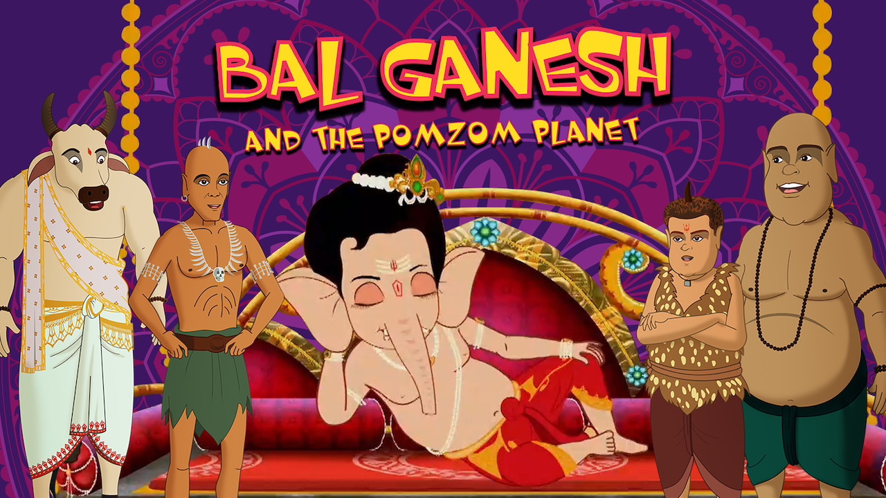 Bal Ganesh and the Pomzom Planet on Netflix AUS/NZ