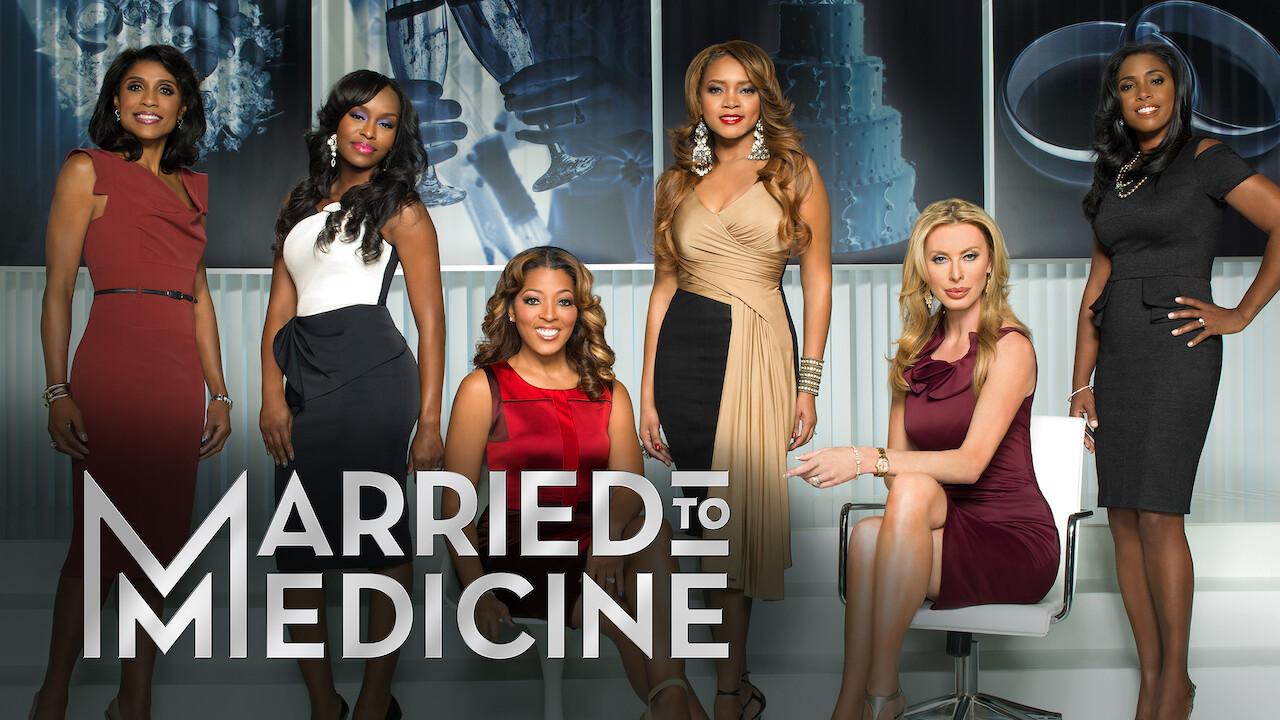 Married to Medicine on Netflix AUS/NZ
