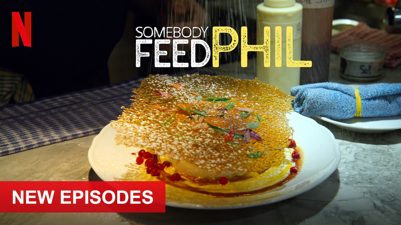 Somebody Feed Phil on Netflix AUS/NZ