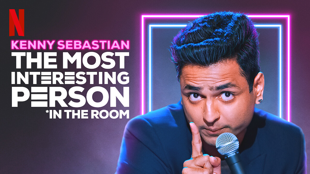 Kenny Sebastian: The Most Interesting Person in the Room on Netflix AUS/NZ