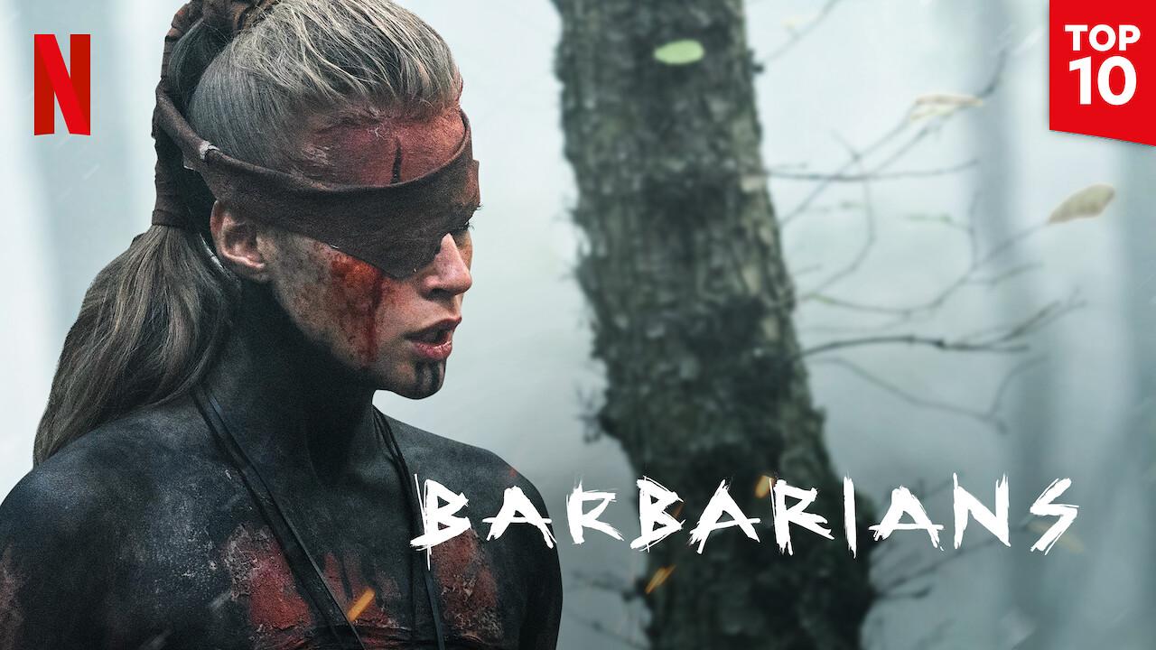 Barbarians on Netflix AUS/NZ