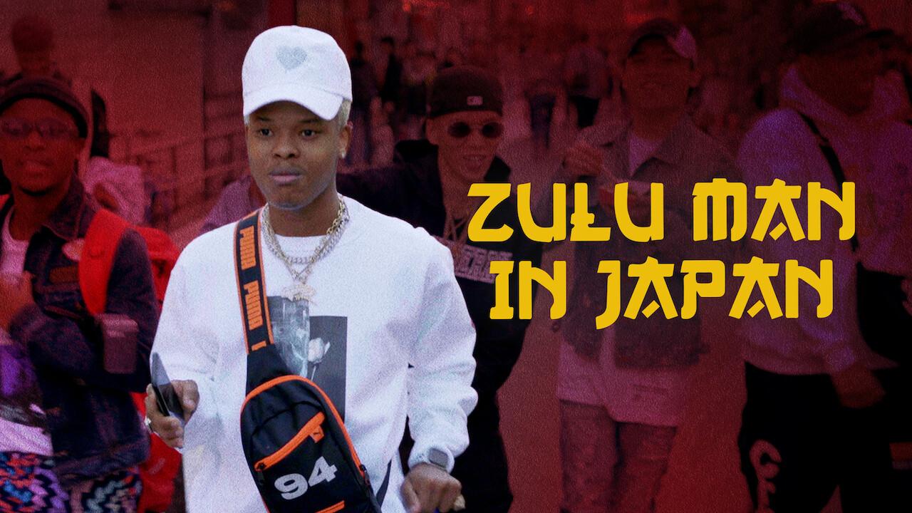 Zulu Man in Japan on Netflix AUS/NZ