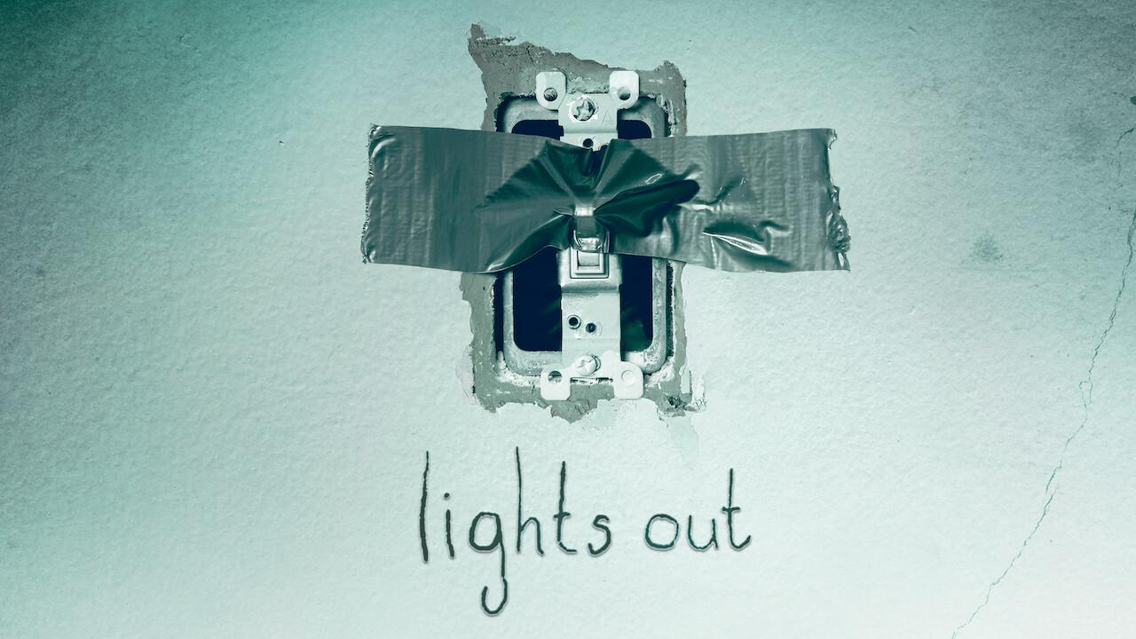 Lights Out on Netflix AUS/NZ