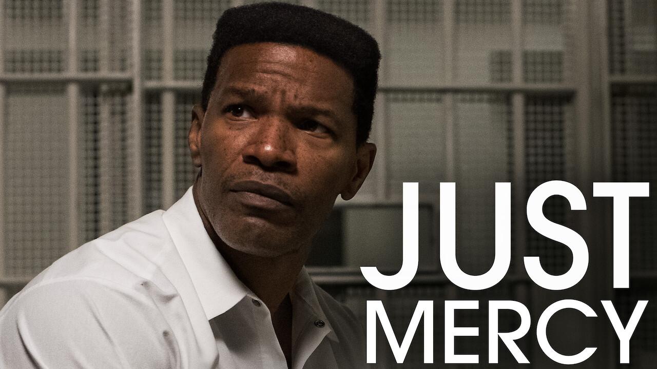 Just Mercy on Netflix AUS/NZ