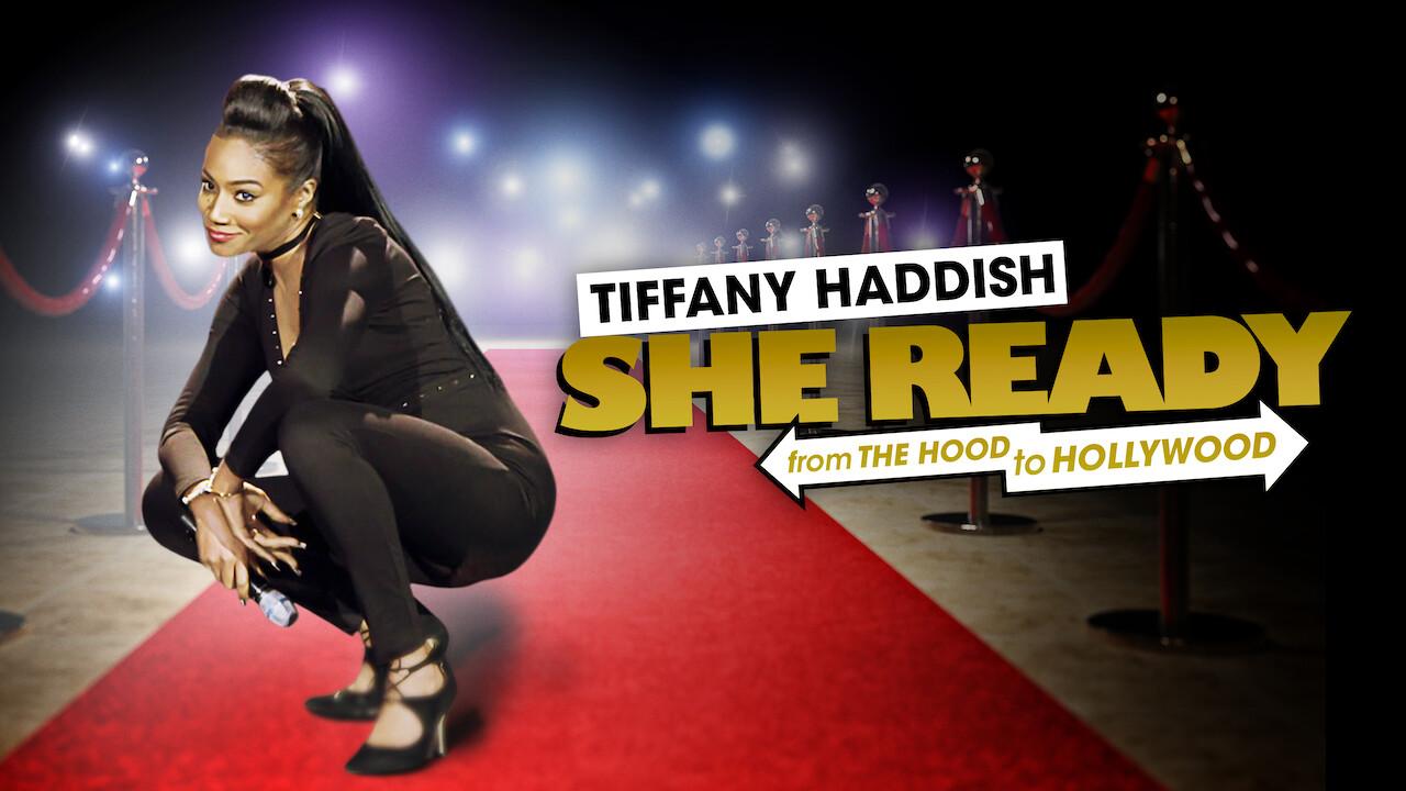 Tiffany Haddish: She Ready! From the Hood To Hollywood! on Netflix AUS/NZ