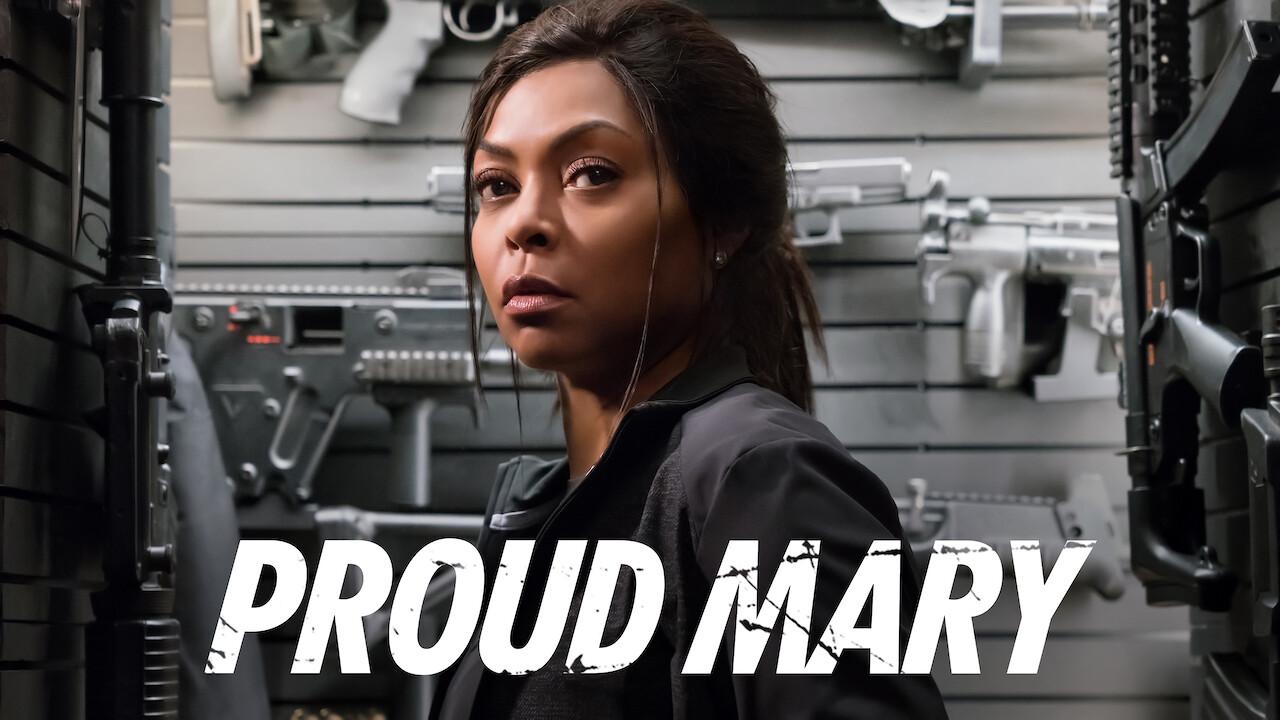 Proud Mary on Netflix AUS/NZ