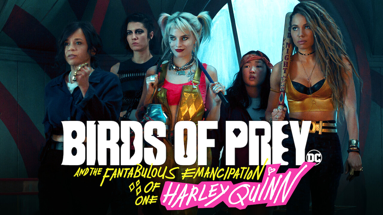 Birds of Prey (And the Fantabulous Emancipation of One Harley Quinn) on Netflix AUS/NZ