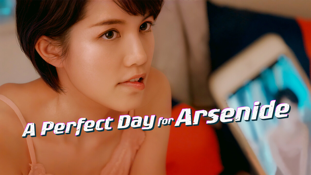 A Perfect Day For Arsenide on Netflix AUS/NZ