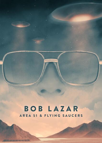 Bob Lazar: Area 51 & Flying Saucers on Netflix AUS/NZ