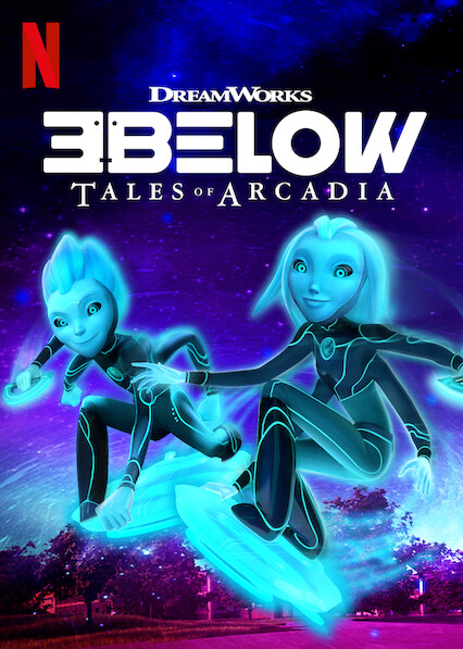 3Below: Tales of Arcadia on Netflix AUS/NZ