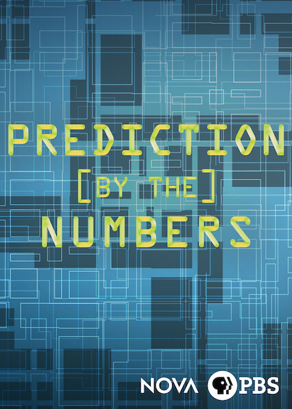 NOVA: Prediction by the Numbers on Netflix AUS/NZ