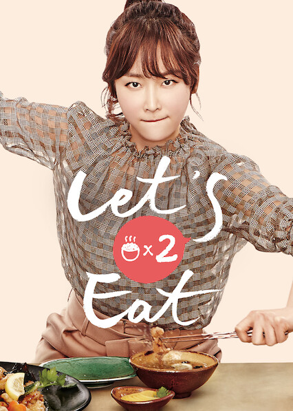 Let's Eat 2 on Netflix AUS/NZ
