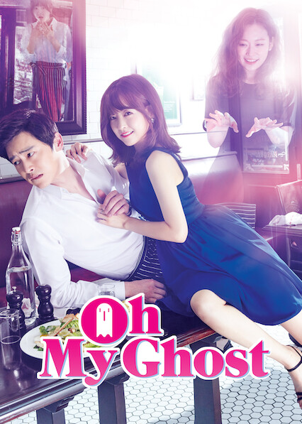 Oh My Ghost on Netflix AUS/NZ