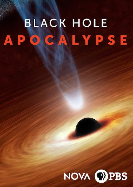 NOVA: Black Hole Apocalypse on Netflix AUS/NZ