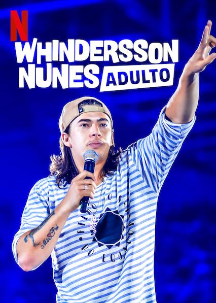 Whindersson Nunes: Adult on Netflix AUS/NZ