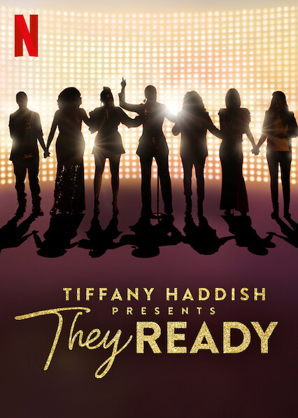 Tiffany Haddish Presents: They Ready on Netflix AUS/NZ