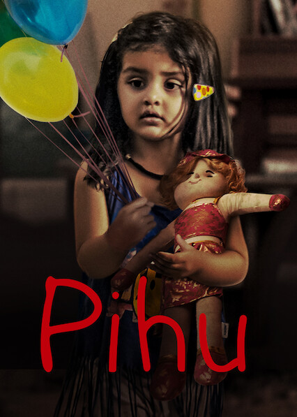 Pihu on Netflix AUS/NZ