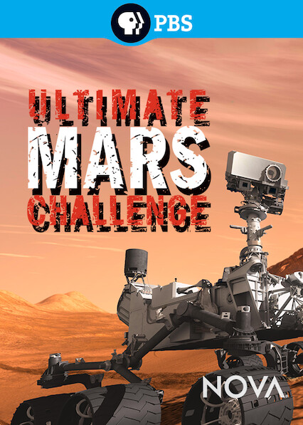 Nova: Ultimate Mars Challenge on Netflix AUS/NZ