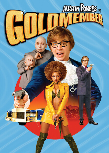 Austin Powers in Goldmember on Netflix