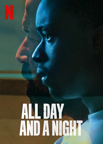 All Day and a Night on Netflix UK