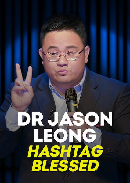 Dr Jason Leong Hashtag Blessed on Netflix AUS/NZ