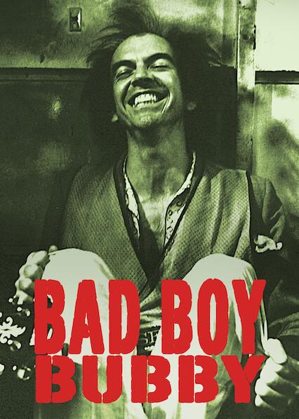 Bad Boy Bubby on Netflix AUS/NZ