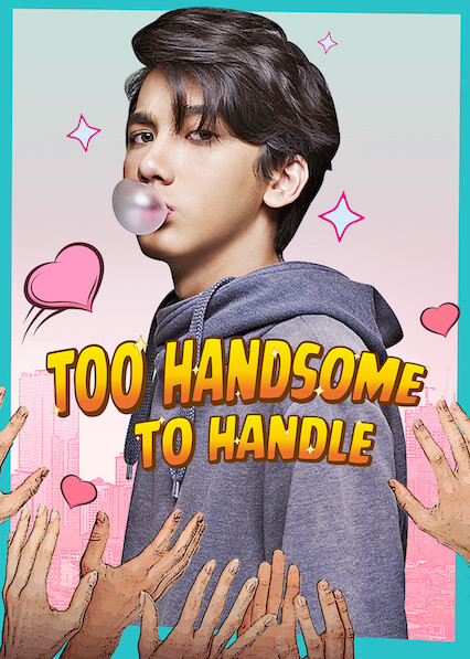 Too Handsome to Handle