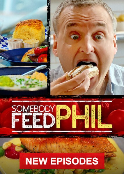 Somebody Feed Phil on Netflix AUS/NZ