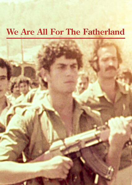 We Are All For The Fatherland