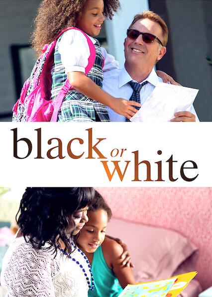 Black or White on Netflix AUS/NZ