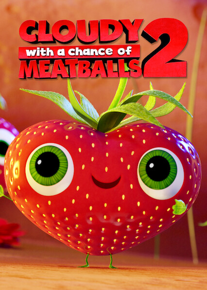 Cloudy with a Chance of Meatballs 2 on Netflix