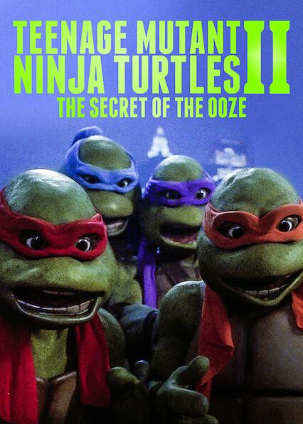 Teenage Mutant Ninja Turtles II: The Secret of the Ooze on Netflix AUS/NZ