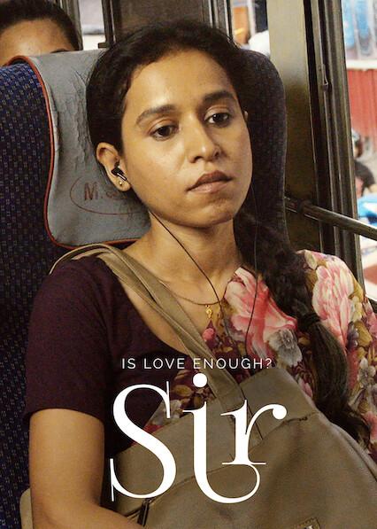 Is Love Enough? Sir