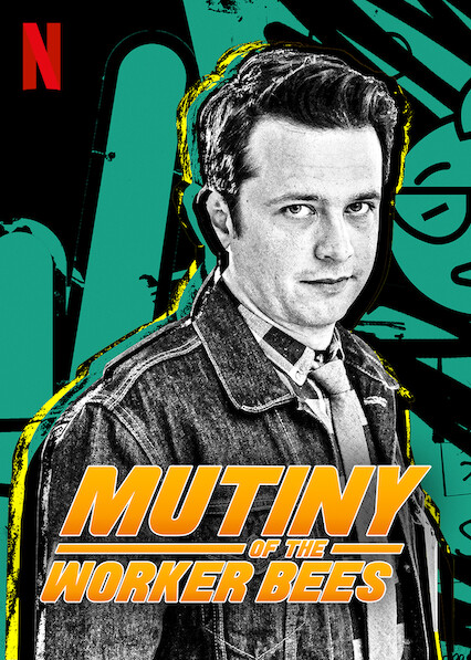 Mutiny of the Worker Bees on Netflix AUS/NZ