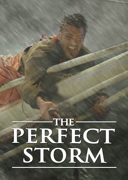 The Perfect Storm on Netflix AUS/NZ
